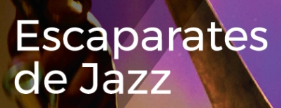 Escaparates de Jazz
