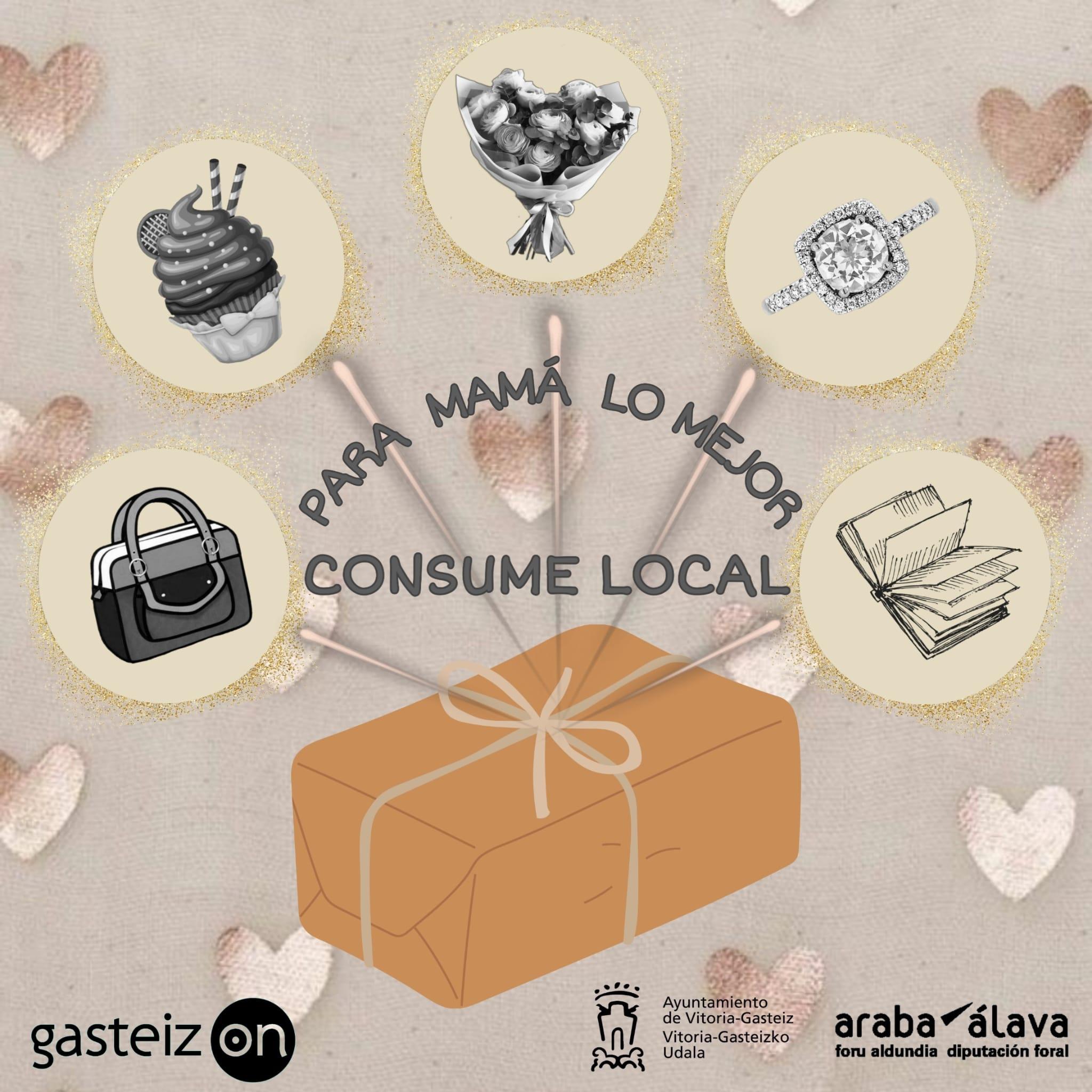 Campaña Día de la Madre 'Para mamá, lo mejor. Consume local'